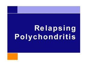 What Is Relapsing Polychondritis?